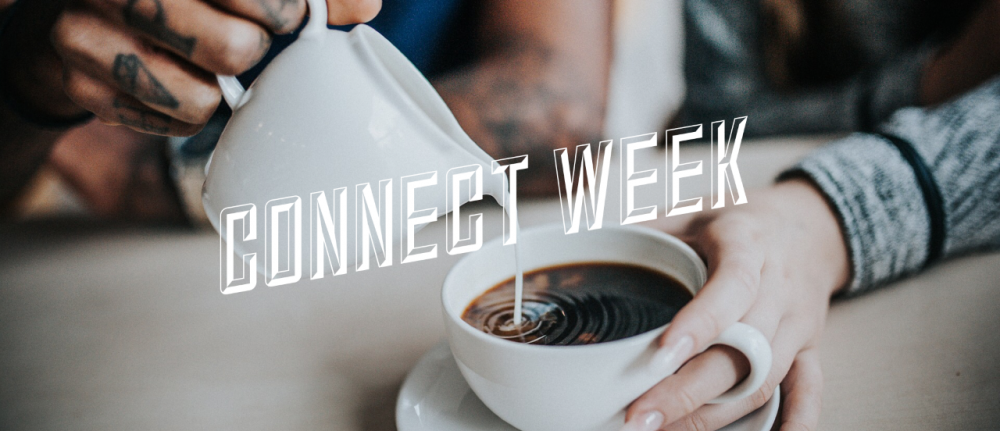 Connect Week – w/b 4th October