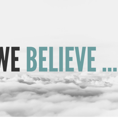 Want to know more about our beliefs?